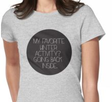 Winter Hater Womens Fitted T-Shirt