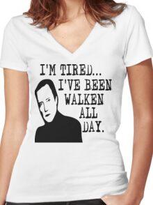 I'm Tired - I've Been Walken All Day Women's Fitted V-Neck T-Shirt