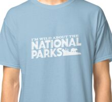 I'm Wild For the National Parks: Black Bear Classic T-Shirt
