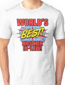 World's Best Brother-In-Law Unisex T-Shirt