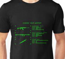 Choose your weapon Unisex T-Shirt