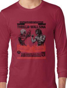 Thrilla in Wall Sina Long Sleeve T-Shirt