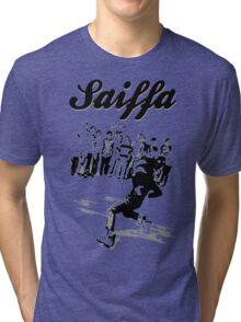 Saturday breaking at Saiffa! Tri-blend T-Shirt