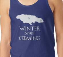 Winter is Not coming to Jamaica Tank Top