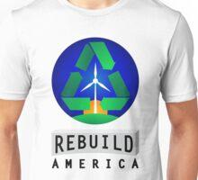 Rebuild America   Renewable Energy Unisex T-Shirt