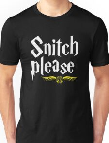 SNITCH PLEASE Unisex T-Shirt