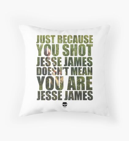 Mike Ehrmantraut - Jesse James - Breaking Bad Throw Pillow