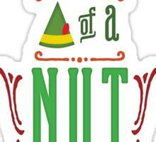 Buddy the Elf - Son of a Nutcracker! Sticker