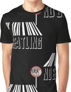 No Beatling  Graphic T-Shirt