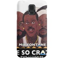 MIR FONTANE - HE SO CRAZY: MARTIN, COLE AND TOMMY Samsung Galaxy Case/Skin