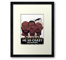 MIR FONTANE - HE SO CRAZY: MARTIN, COLE AND TOMMY Framed Print
