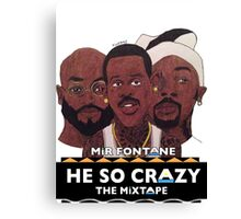 MIR FONTANE - HE SO CRAZY: MARTIN, COLE AND TOMMY Canvas Print