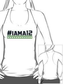 #iama12  T-Shirt