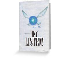 Hey, Listen! Greeting Card