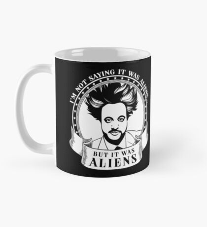 IT WAS ALIENS GIORGIO A TSOUKALOS Mug