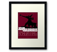 [V2] - Join the glorious evolution! Framed Print