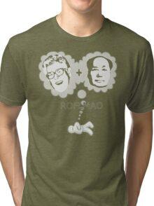 ROFLMAO Tri-blend T-Shirt