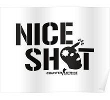 Nice Shot! Poster