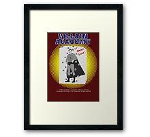 Villain Academy Framed Print