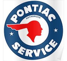 Pontiac Authorized Service vintage sign reproduction Poster