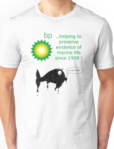 BP - just trying to help out T-Shirt