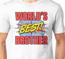 World's Best Brother Unisex T-Shirt