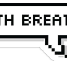 Mouth Breather. - Eleven Sticker