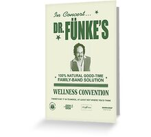 Dr. Fünke's 100% Natural Good-Time Family-Band Solution Greeting Card