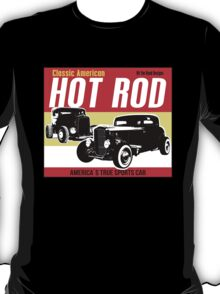 Hot Rod - Classic American Sports Car T-Shirt