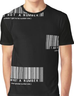 not a number, unless.. Graphic T-Shirt
