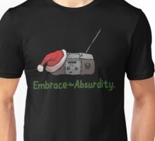 Embrace the Absurdity. Unisex T-Shirt