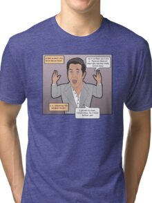 The Passion of the Mel Tri-blend T-Shirt