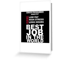 Programmer - Best Job in The World Greeting Card