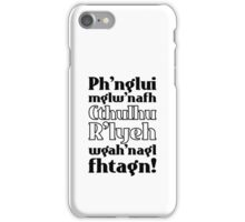 Cthulhu fhtagn! iPhone Case/Skin