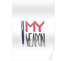 My weapon Poster