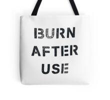 Burn After Use Tote Bag