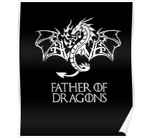 Father of Dragons t-Shirt Poster