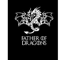 Father of Dragons t-Shirt Photographic Print