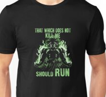 That which does not kill me should run B-roly! T-Shirt Unisex T-Shirt