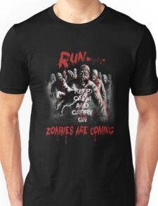 Run zombies are coming Unisex T-Shirt