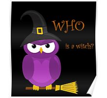 Who is the witch? - purple owl Poster