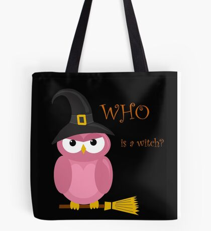 Who is a witch? - pink Tote Bag