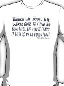 Ralph Waldo Emerson: Beautiful T-Shirt