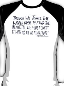 Ralph Waldo Emerson: Beautiful T-Shirt