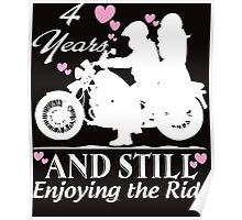 4 YEARS AND STILL ENJOYING THE RIDE Poster