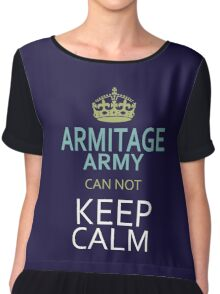 ARMITAGE ARMY can not keep calm Chiffon Top