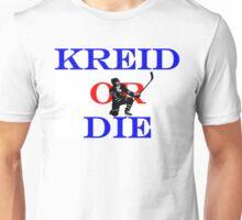 Kreid or Die Unisex T-Shirt