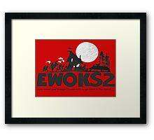 Ewoks 2 Framed Print