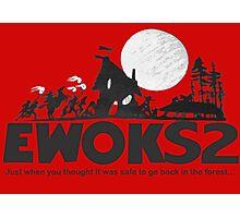Ewoks 2 Photographic Print