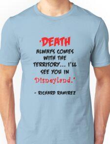 Richard Ramirez - Night Stalker, quote Unisex T-Shirt